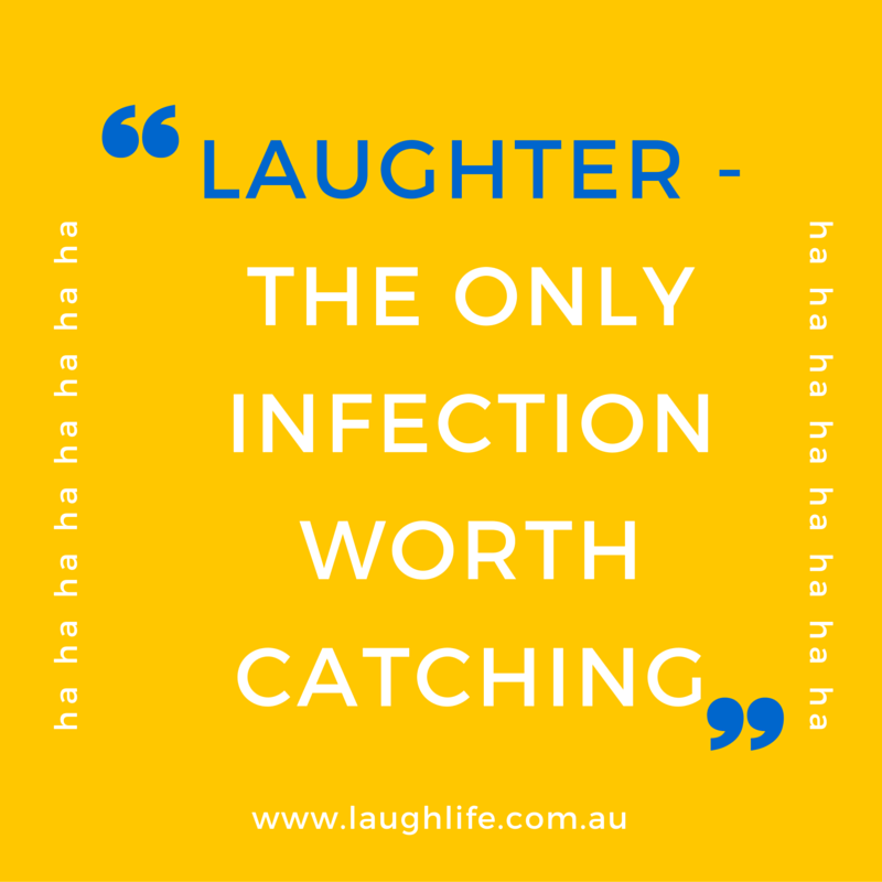Laughter -the only infection worth catching