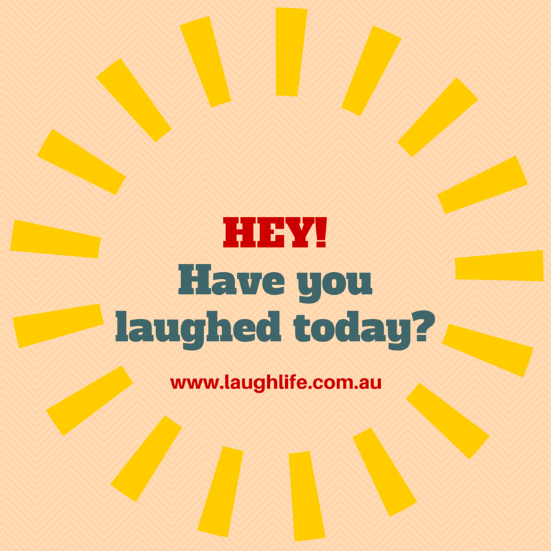 have you laughed today2