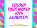 colour your world with laughter!