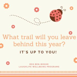 What trail will you leave behind this year?